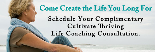 Cultivate Thriving Personal Life Coaching