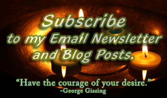 Click to Subscribe to my email newsletter and blog posts by email or RSS.